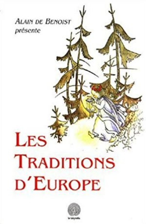 traditions d'Europe Alain de Benoist