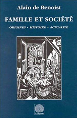Famille et Société : origines, histoire, actualité