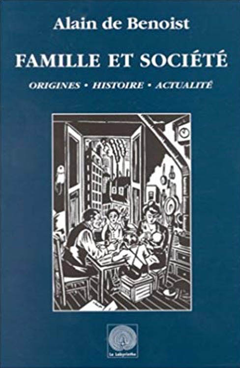 Famille et Société Alain de Benoist