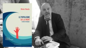 Olivier Maulin Le populisme ou la mort