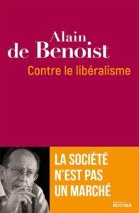 Alain de Benoist contre le libéralisme