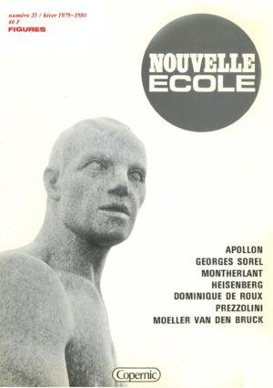 Montherlant, Sorel, Moeller van den Bruck