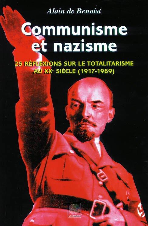 Communisme et nazisme Alain de Benoist