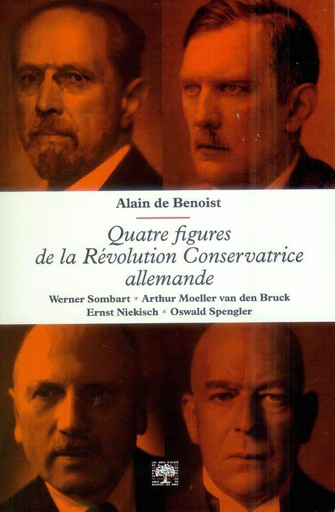 Figures de la révolution conservatrice allemande Alain de Benoist