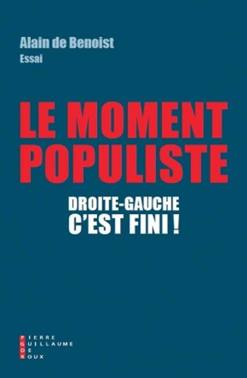 Alain de Benoist Le momeny populiste