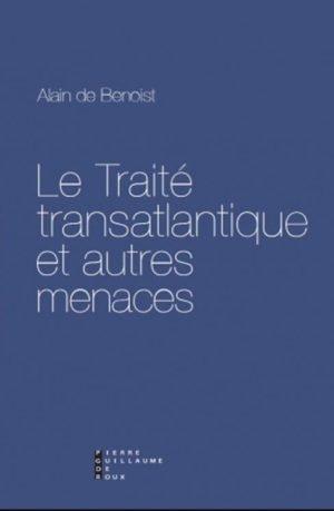 Traité Transatlantique : les menaces