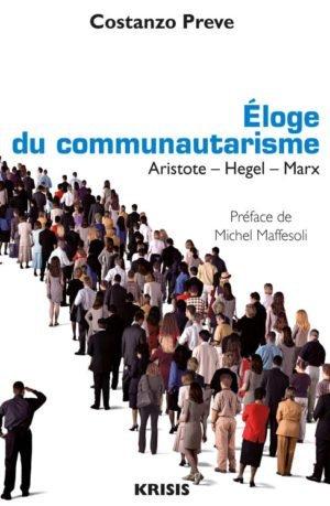 Eloge du communautarisme : Aristote – Hegel – Marx