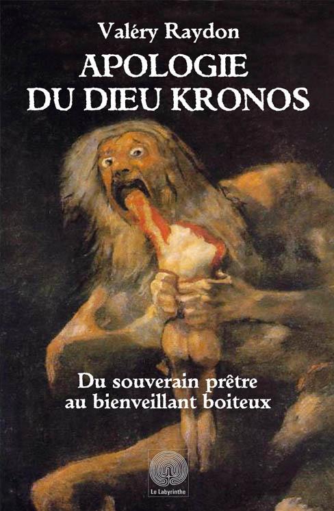 Apologie du dieu Kronos Valery Raydon
