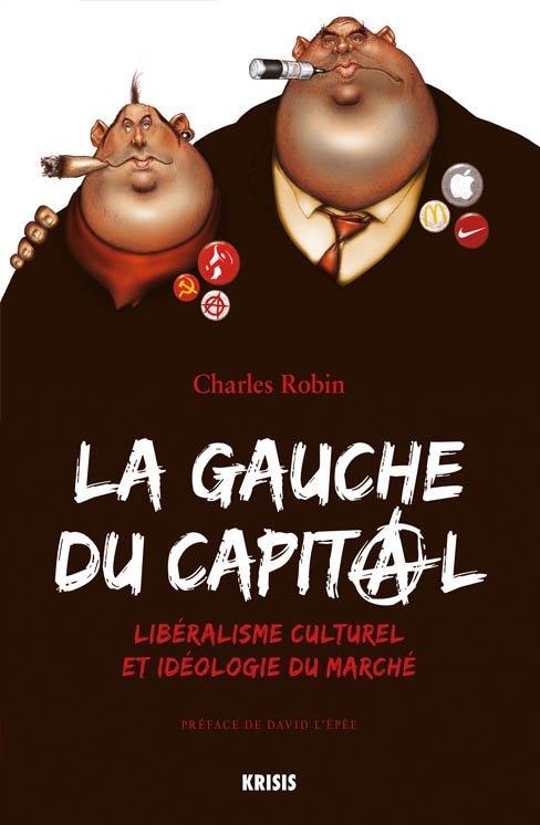 La gauche du capital Charles Robin