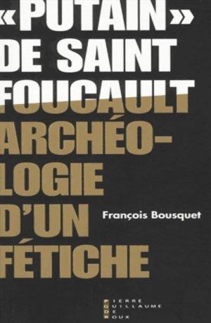 «Putain» de Saint Foucault : Archéologie d'un fétiche