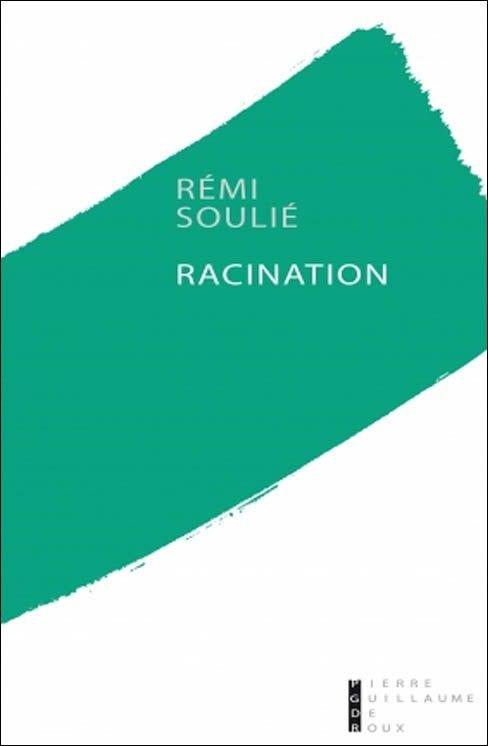 Rémi Soulié Racination